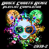 Dance Charts Remix Playlist Compilation 2019.2 de Various Artists