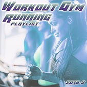 Workout Gym & Running Playlist 2019.2 von Various Artists