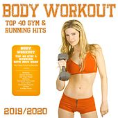 Body Workout - Top 40 Gym & Running Hits 2019 / 2020 (The Fitness Playlist Compilation) von Various Artists