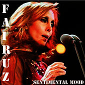 Sentimental Mood by Fairuz