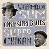 Okiesippi Blues von Watermelon Slim