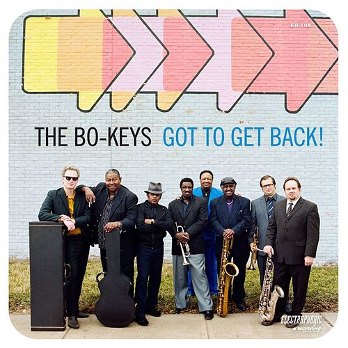 Got To Get Back! by The Bo-Keys