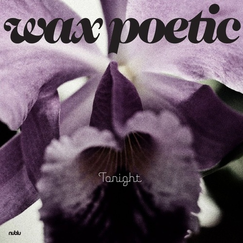 Tonight - Single by Wax Poetic