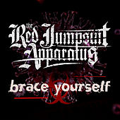 Brace Yourself von The Red Jumpsuit Apparatus