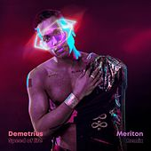 Speed of Life (Meriton Remix) de Demetrius