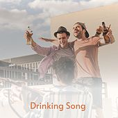 Drinking Song von Doris Day, The Volumes, The Paradons, Mario Lanza, Hans Kolesa Vienna Light Orchestra, George Formby, Dinah Shore, Hank Thompson, Chubby Checker, Rosemary Clooney, Dick Glasser, Adam Faith, Stars of the '50's, Mac Wiseman, Bonnie Guitar