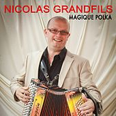 Magique polka by Nicolas Grandfils