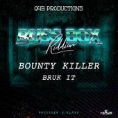 Bruk It de Bounty Killer
