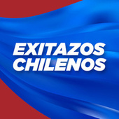Exitazos Chilenos by Various Artists