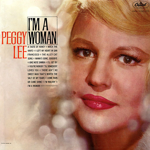 I'm A Woman by Peggy Lee