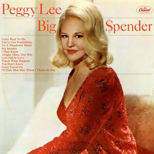 Big $pender by Peggy Lee