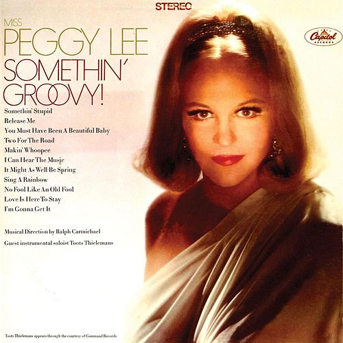 Somethin' Groovy by Peggy Lee