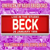Live In The Studio - Kaos Olympia Community Radio, Olympia WA 1994 by Beck