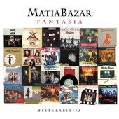 Fantasia: Best & rarities de Matia Bazar