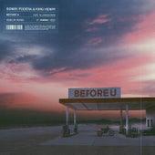 Before U (feat. AlunaGeorge) [Reblok Remix] by Sonny Fodera