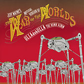 Jeff Wayne's Musical Version of The War of the Worlds: ULLAdubULLA - The Remix Album by Jeff Wayne