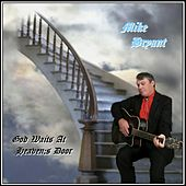 God Waits at Heaven's Door von Mike Bryant