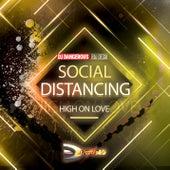 Social Distancing (High On Love) de DJ Dangerous Raj Desai