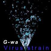 Virus Strain de GWA