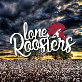Keep on Blues de Lone Roosters