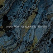 Thru The Ages II de Sounds from the Ground