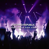 Techno Republic (Supersound from Clubs) de Various Artists