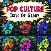 Pop Culture (Days Of Glory) by Edwin Hawkins Singers, Billy Preston, Les Crane, Robin Lamont, The Congregation, Yvonne Elliman, The Sandpipers, Blood, Sweat