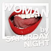 Woman by Saturday Night (House Music For Woman) de Various Artists