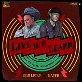 Live What They Learn by Fred Locks