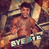Bye Bye de Mc Kevin