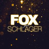 Fox goes Schlager van Various Artists