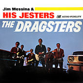 The Dragsters by Jim Messina