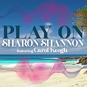 Play On by Sharon Shannon