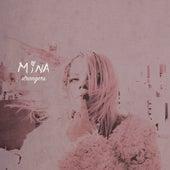 Strangers de Mina