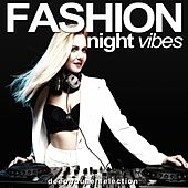 Fashion Night Vibes (Deephouse Selection) by Various Artists