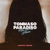 Non Avere Paura (Acoustic) by Tommaso Paradiso
