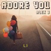 Adore You de Alex J