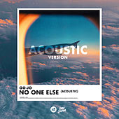 No One Else (Acoustic) by Go-Jo
