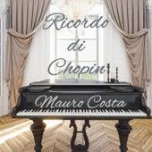Ricordo di Chopin de Mauro Costa