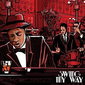 Swing My Way by Various Artists