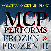 MCP Performs Frozen & Frozen II (Instrumental) di Molotov Cocktail Piano