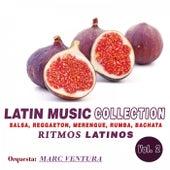 Latin Music Collection: Ritmos Latinos, Vol. 2 (Salsa, Reggaeton, Merengue, Rumba, Cumbia) de Orquesta Marc Ventura