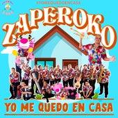 Yo Me Quedo en Casa de ZAPEROKO La Resistencia Salsera del Callao