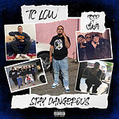 Stay Dangerous von TC Low