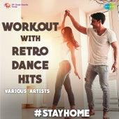Workout With Retro Dance Hits de Various Artists