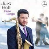 Pure Tango von Julio Botti