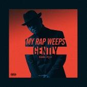 My Rap Weeps Gently von DJ Honda