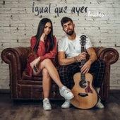 Igual que ayer (Acústica) by Carolina García