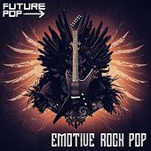 Emotive Rock Pop by Future Pop