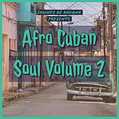 Sounds of Havana: Afro Cuban Soul, Vol. 2 de German Garcia